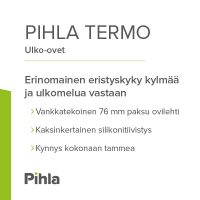 Pihla Termo -ulko-ovi pitää kylmän ja ulkomelun loitolla
